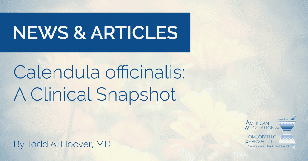 Calendula officinalis: A Clinical Snapshot – The American
